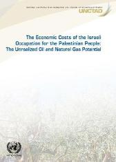 The economic cost of the Israeli occupation for the Palestinian people - United Nations Conference on Trade and Development