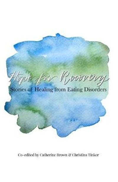 Hope for Recovery - Christina Tinker