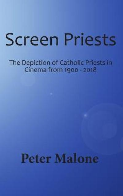 Screen Priests - Peter Malone