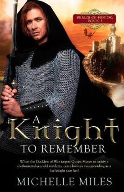 A Knight to Remember - Michelle Miles