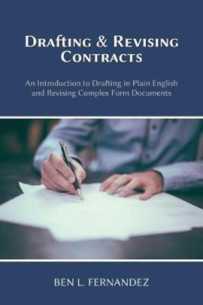 Drafting and Revising Contracts - Ben L Fernandez