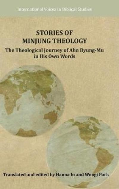 Stories of Minjung Theology - Byung-Mu Ahn