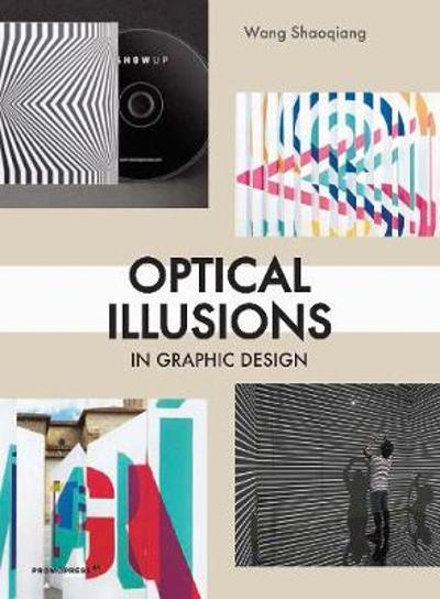 Optical Illusions in Graphic Design - Shaoqiang Wang