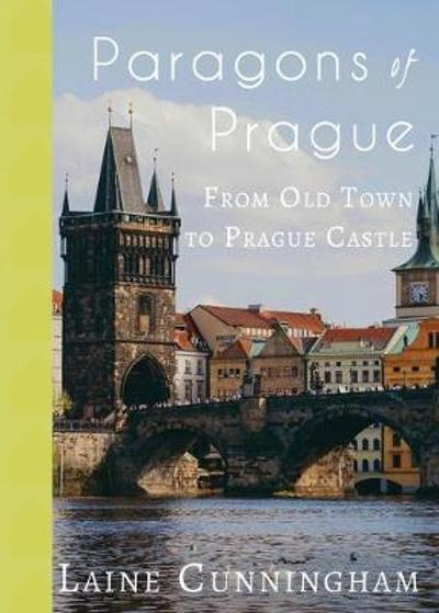 Paragons of Prague - Laine Cunningham