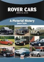 Rover Cars 1945 to 2005 - James Taylor