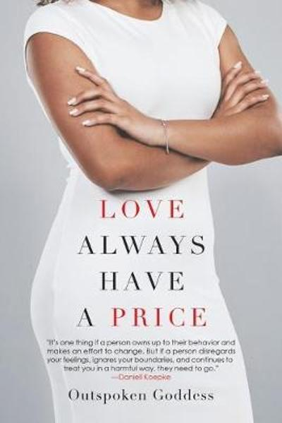 Love Always Have a Price - Outspoken Goddess