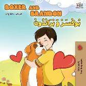 Boxer and Brandon (English Arabic Bilingual Book) - Kidkiddos Books Inna Nusinsky
