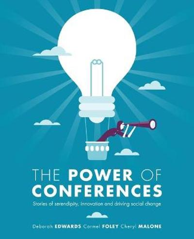 The Power of Conferences - Deborah Edwards