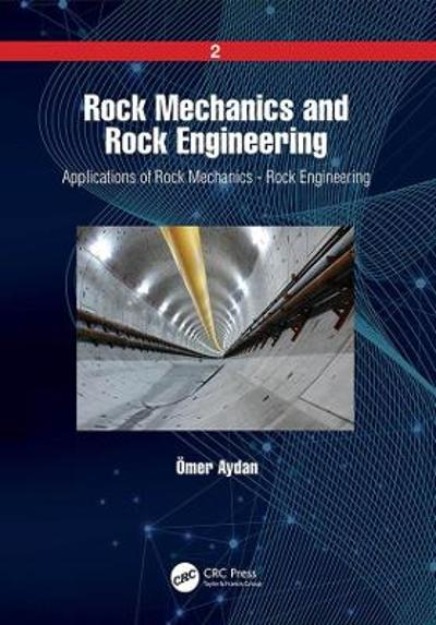 Rock Mechanics and Rock Engineering - Omer Aydan