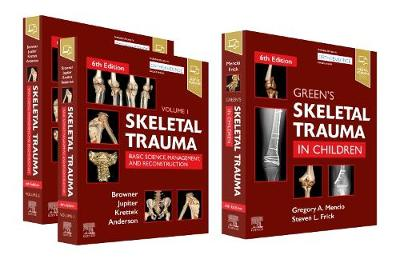 Skeletal Trauma (2-Volume) and Green's Skeletal Trauma in Children Package - Bruce D. Browner