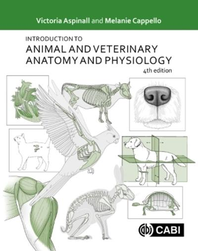 Introduction to Animal and Veterinary Anatomy and Physiology - Victoria Aspinall