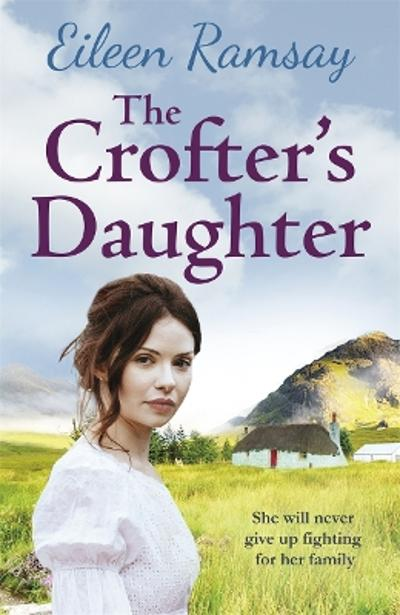 The Crofter's Daughter - Eileen Ramsay