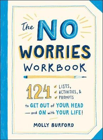 The No Worries Workbook - Molly Burford