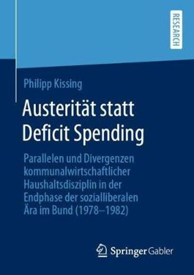 Austeritat Statt Deficit Spending - Philipp Kissing