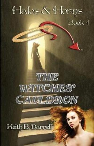 The Witches' Cauldron - Keith B Darrell