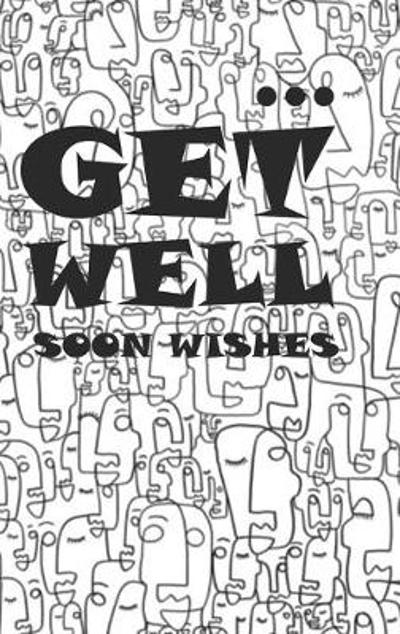 Get Well Soon Wishes - Inc