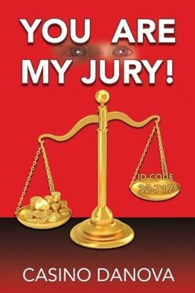You Are My Jury! - Casino Danova