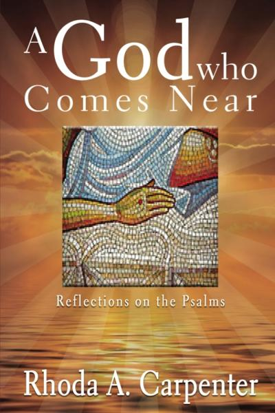 God Who Comes Near - Rhoda  A. Carpenter