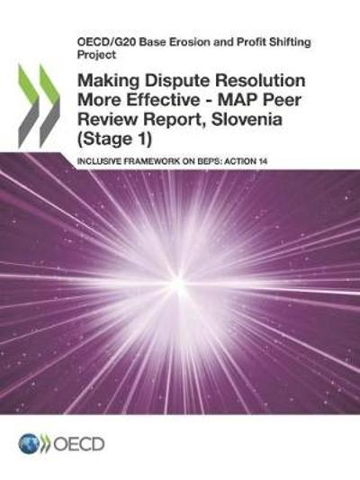 Making dispute resolution more effective - Organisation for Economic Co-operation and Development