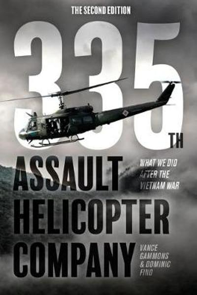 335th Assault Helicopter Company - Vance Gammons