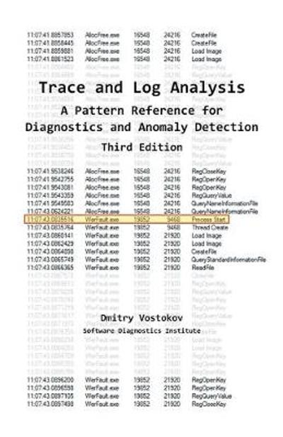 Trace and Log Analysis - Dmitry Vostokov