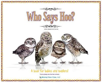Who Says Hoo? - Kevin J Brougher