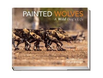 Painted Wolves - Nicholas Dyer