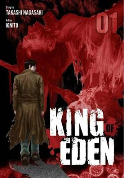 King of Eden, Vol. 1 - Takashi Nagasaki