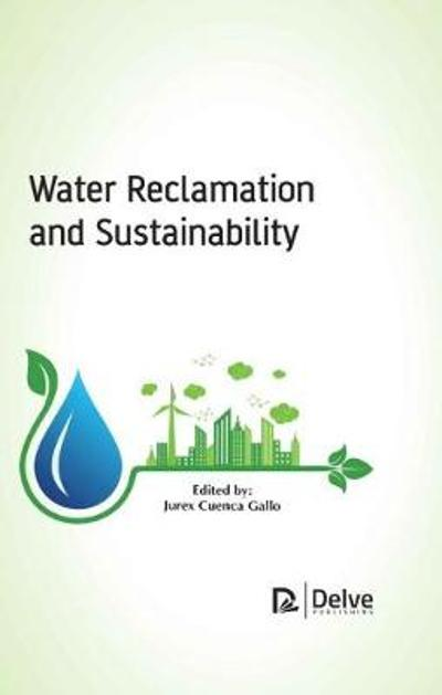 Water Reclamation and Sustainability - Jurex Cuenca Gallo