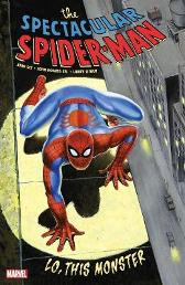 Spectacular Spider-man: Lo, This Monster - Stan Lee John Romita Larry Lieber