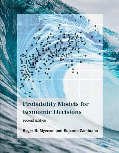 Probability Models for Economic Decisions - Roger B. Myerson