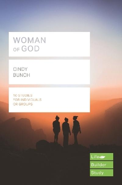Woman of God (Lifebuilder Study Guides) - Cindy Bunch