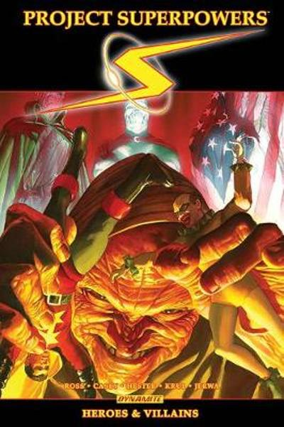 Project Superpowers Omnibus Vol. 3: Heroes and Villains - Alex Ross