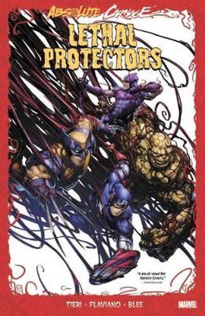 Absolute Carnage: Lethal Protectors - Frank Tieri
