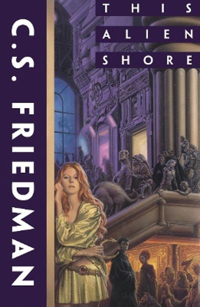 This Alien Shore - C. S. Friedman