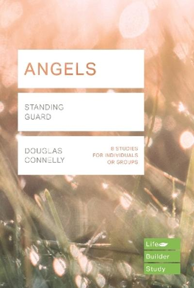 Angels (Lifebuilder Study Guides) - DOUGLAS CONNELLY