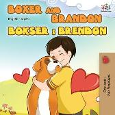 Boxer and Brandon (English Serbian Bilingual Book - Latin alphabet) - Kidkiddos Book Inna Nusinsky