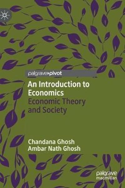 An Introduction to Economics - Chandana Ghosh
