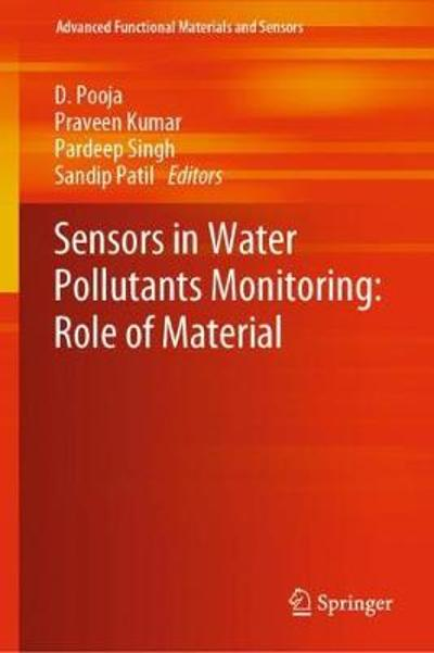 Sensors in Water Pollutants Monitoring: Role of Material - D. Pooja