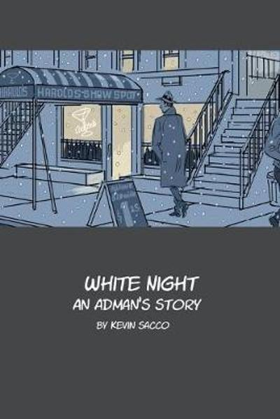 White Night - Kevin Sacco