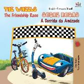 The Wheels - The Friendship Race (English Portuguese Bilingual Book - Brazilian) - Kidkiddos Books Inna Nusinsky