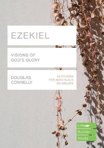 Ezekiel (Lifebuilder Bible Studies) - DOUGLAS CONNELLY