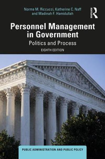 Personnel Management in Government - Norma M. Riccucci