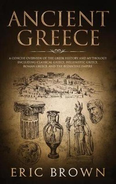 Ancient Greece - Eric Brown