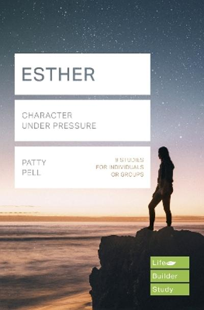 Esther (Lifebuilder Study Guides) - Patty Pell