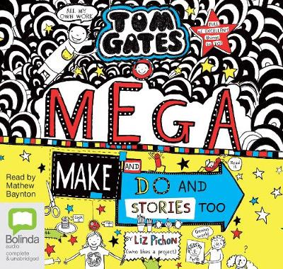 Mega Make and Do (and Stories Too!) - Liz Pichon