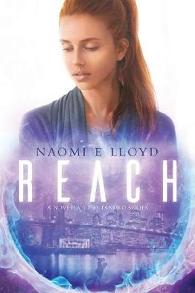 Reach - Naomi E Lloyd