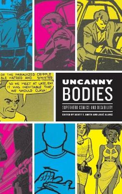 Uncanny Bodies - Scott T. Smith