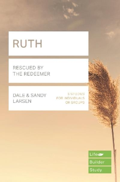 Ruth (Lifebuilder Study Guides) - Sandy Larsen