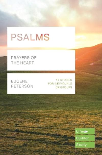 Psalms (Lifebuilder Study Guides) - Eugene H Peterson